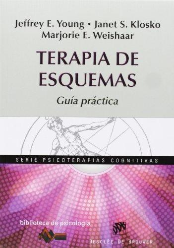 Terapia de esquemas: Guía práctica (Biblioteca de Psicología) por Jeffrey E. Young