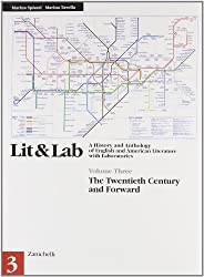 LIT & LAB. A History and Anthology of English and American Literature with Laboratories. Per le Scuole superiori: 3