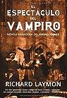 El espectaculo del vampiro par Laymon
