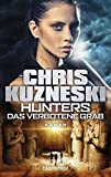 Hunters - Das verbotene Grab: Roman (The Hunters, Band 2) - Chris Kuzneski