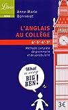 L'anglais au collège : Méthode complète de grammaire et de vocabulaire
