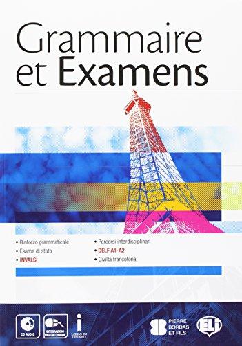 Grammaire et examens. Con CD Audio. Per la Scuola media