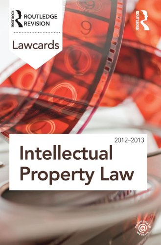 Intellectual Property Lawcards 2012-2013 (English Edition)