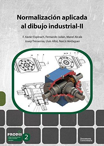 Normalización aplicada al dibujo industrial-II (UdG Publicacions)