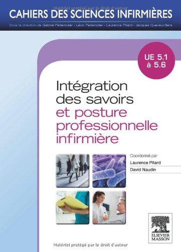 Intgration des savoirs et postures professionnelles: UE 5.1  5.6