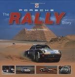 Porsche: The Rally History