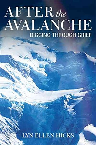 [After the Avalanche: Digging Through Grief] (By: Lyn Ellen Hicks) [published: August, 2011]
