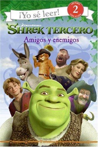 Shrek Tercero: Amigos y Enemigos/Shrek The Third: Friends and Foes (I Can Read/Yo Se Leer 2)