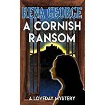 A Cornish Ransom (The Loveday Mysteries Book 8)