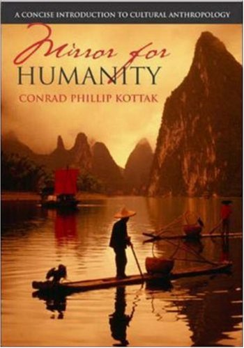 Mirror for Humanity: A Concise Introduction to Cultural Anthropology with PowerWeb