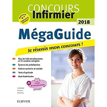 Méga Guide 2018 Concours infirmier: Je réussis mon concours ! Écrit et Oral. Avec livret d'entraînement détachable
