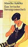 Das lyrische Stenogrammheft: Kleines Lesebuch für Große von Mascha Kaléko