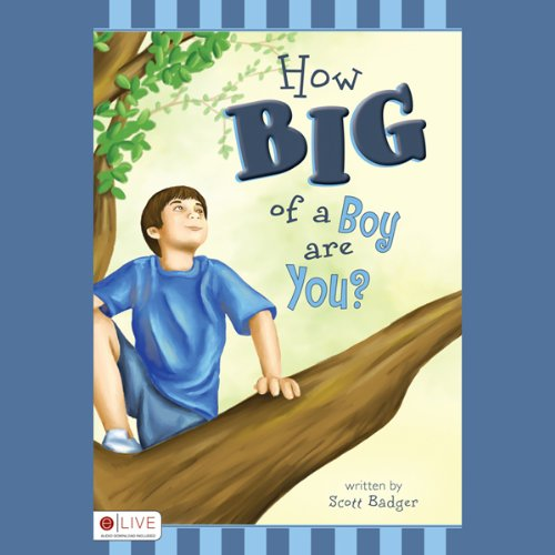 How Big of a Boy are You?  Audiolibri