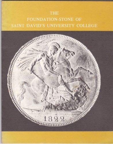 The Foundation-Stone Of Saint David's University College
