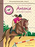 Antonia and the Big Competition: The Rosenburg Riding Stables, Volume 2