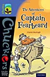 Oxford Reading Tree TreeTops Chucklers: Level 17: The Adventures of Captain Fearbeard (Ort Treetops)