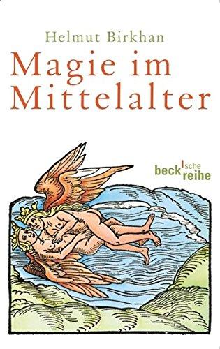 Magie im Mittelalter (Beck'sche Reihe)
