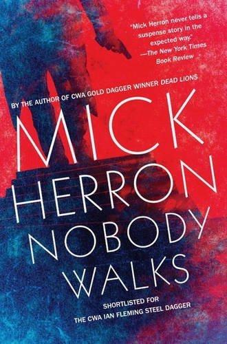 nobody-walks-soho-crime-by-mick-herron-2015-12-03