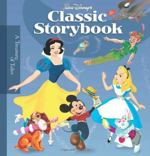 Walt Disney's Classic Storybook (A Treausry of Tales) por Disney Book Group