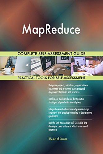 MapReduce All-Inclusive Self-Assessment - More than 670 Success Criteria, Instant Visual Insights, Comprehensive Spreadsheet Dashboard, Auto-Prioritized for Quick Results