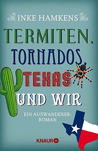 termiten-tornados-texas-und-wir-ein-auswanderer-roman