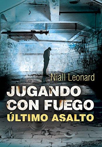 Último asalto (Jugando con fuego 3) por Niall Leonard