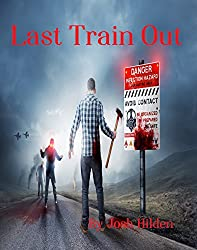 Last Train Out: (Short Story) (Free Story Friday Season 1 Book 10)