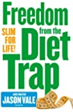 Freedom from the Diet Trap: Slim for Life