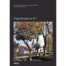 Vogelsbergkreis II: Altkeis Lauterbach (Denkmaltopographie Bundesrepublik Deutschland - Kulturdenkmäler Hessen) (Denkmaltopographie Bundesrepublik Deutschland - Kulturdenkmäler in Hessen)