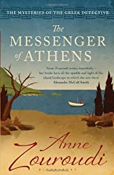 The Messenger of Athens: Reissued (Mysteries of/Greek Detective 1) by Anne Zouroudi (2011-06-20)