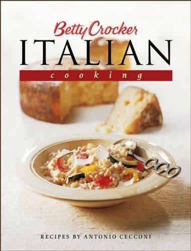 Betty Crocker's Italian Cooking (Betty Crocker Cooking) by Antonio Cecconi (2000-06-19)