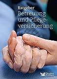 Ratgeber Betreuung und Pflegeversicherung -