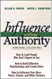 [(Influence without Authority)] [By (author) Allan R. Cohen ] published on (April, 2005)