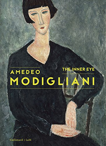 Amedeo Modigliani: The Inner Eye
