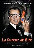 LA FUREUR DE RIRE (French Edition)