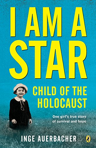 I Am a Star: Child of the Holocaust (English Edition)