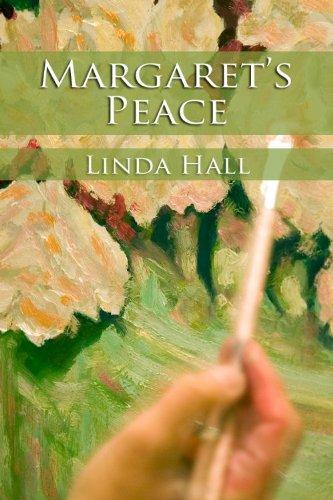 Margaret's Peace (coast Of Maine Series) por Linda Hall