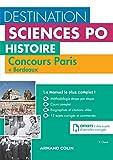 Destination Sciences Po Histoire - Sciences Po Paris + Bordeaux - Cours-méthodologie-annales: Cours - méthodologie - annales...