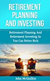 Retirement Planning: Retirement Planning Guide To Smart Retirement Planning With Strategies For Increasing Retirement Income Through Strategic Retirement ... Guide to Retirement Planning and Investing)