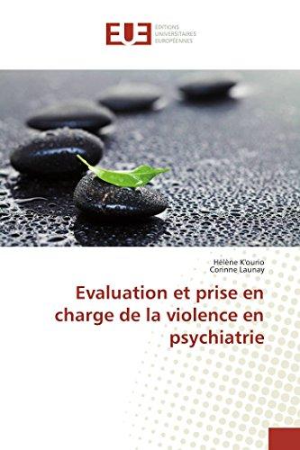Evaluation Et Prise En Charge De La Violence En Psychiatrie par Hélène K'ourio