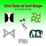 Optical Illusions and Secret Messages (3rd grade)
