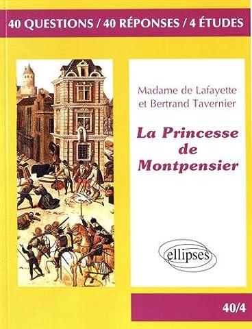 Bertrand Tavernier Livre - La Princesse de Montpensier, Madame de Lafayette