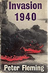 Invasion 1940 : An Account Of The German Preparations And The British Counter- Measures