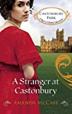 A Stranger at Castonbury (Mills & Boon M&B) (Castonbury Park, Book 8)