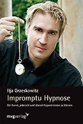 Impromptu Hypnose: Die Kunst, jederzeit und überall hypnotisieren zu können
