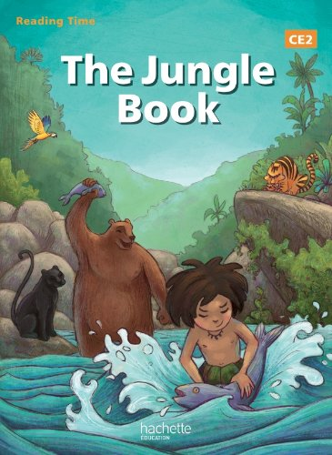 Reading Time The Jungle Book CE2 - Livre élève - Edition 2013 par Rudyard Kipling