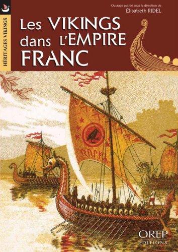Les Vikings dans l'Empire Franc