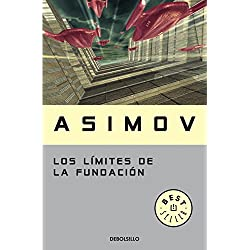 Los límites de la Fundación (Ciclo de la Fundación 6) (BEST SELLER) Premio Hugo 1983 a la mejor novela