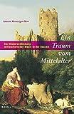 Ein Traum vom Mittelalter: Die Wiederentdeckung mittelalterlicher Musik in der Neuzeit