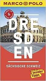 MARCO POLO Reiseführer Dresden, Sächsische Schweiz: Reisen mit Insider-Tipps. Inklusive kostenloser Touren-App & Update-Service: Angela Stuhrberg